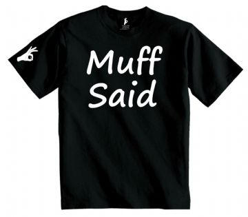 Muff Said T-Shirt Simply Loveleh Brotherhood